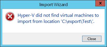 Fehlermeldung beim Importieren einer 2008 Hyper-V VM in 2012 R2