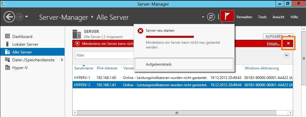 Windows Server 2012 Server-Manager - Fehlermeldungen zurücksetzen