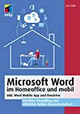 Microsoft Word im Home Office und mobil: inkl. Word Mobile App und OneDrive....