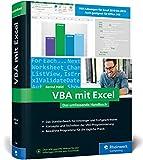 VBA mit Excel: Das umfassende Handbuch für Einsteiger und fortgeschrittene...