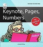 Keynote, Pages, Numbers Handbuch - für macOS und iOS sowie iCloud; alle Themen...
