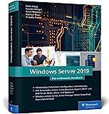 Windows Server 2019: Das umfassende Handbuch von den Microsoft-Experten....