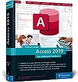 Access 2019: Das umfassende Handbuch. Tabellen, Formulare, Berichte,...