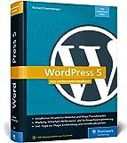 WordPress 5: Das umfassende Handbuch. Vom Einstieg bis zu fortgeschrittenen...