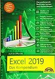 Excel 2019 - Das umfassende Kompendium. Komplett in Farbe. Grundlagen, Praxis,...