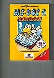 MS- DOS 6 mühelos. Ein fröhlicher Cartoon- Computerkurs