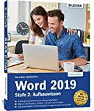 Word 2019 - Stufe 2: Aufbauwissen: Detaillierte Anleitungen für...