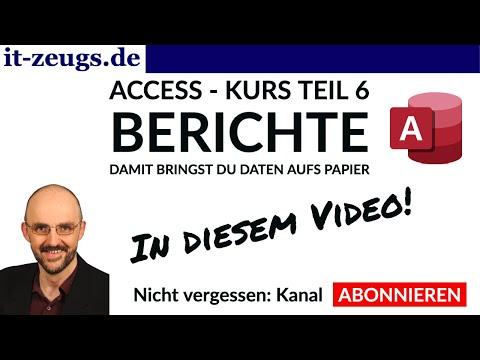 Access Kurs Teil 6 - Berichte