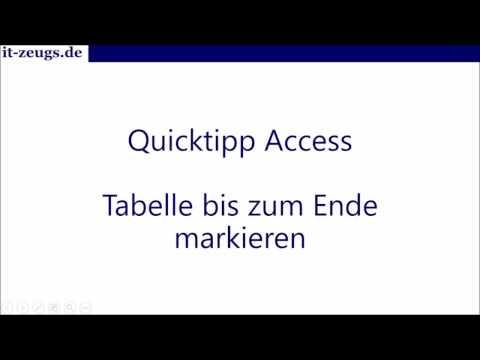 Microsoft Access lernen: Quicktipp Zeilen einer Tabelle bis zum Ende markieren