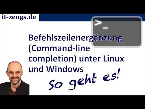 Befehlszeilenergänzung / Command-line completion unter Linux und Windows
