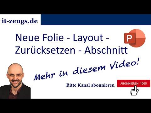 Powerpoint-Tipp: Neue Folie - Layout - Zurücksetzen - Abschnitt