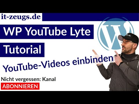 WP YouTube Lyte Tutorial | YouTube Videos DSGVO konform einbetten