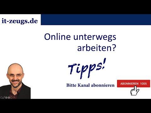 Tipps zum online von unterwegs arbeiten