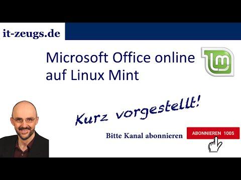 Kurz vorgestellt: Microsoft Office online auf Linux Mint