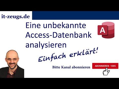 Eine unbekannte Access-Datenbank analysieren
