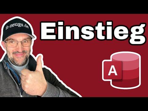 Access: Einstieg - Öffnen, Oberfläche, erste Tabelle anlegen