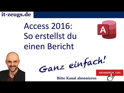 Access 2016: So erstellst Du einen Bericht