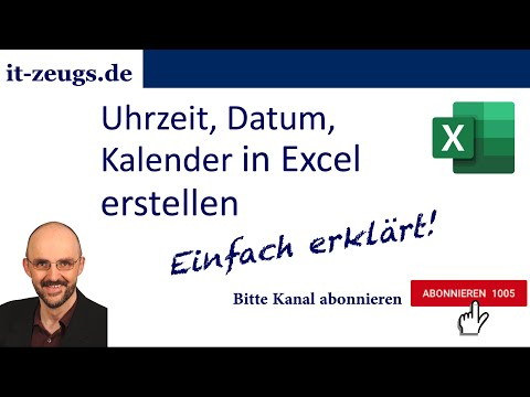 Microsoft Excel lernen: Uhrzeit, Datum, Kalender erstellen