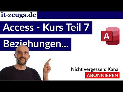 Access Kurs Teil 7 - Beziehungen