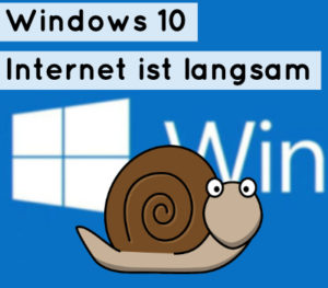 windows-10-internet-langsam
