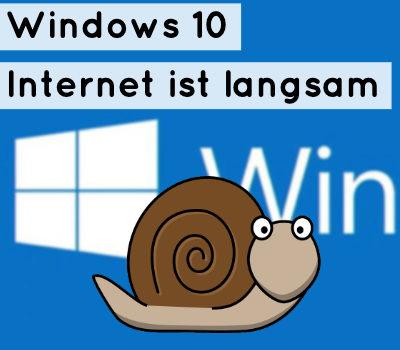 windows-10-internet-langsam