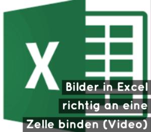 bilder-an-excel-zelle-binden