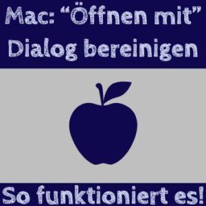 Mac öffnen mit Dialog kaputt